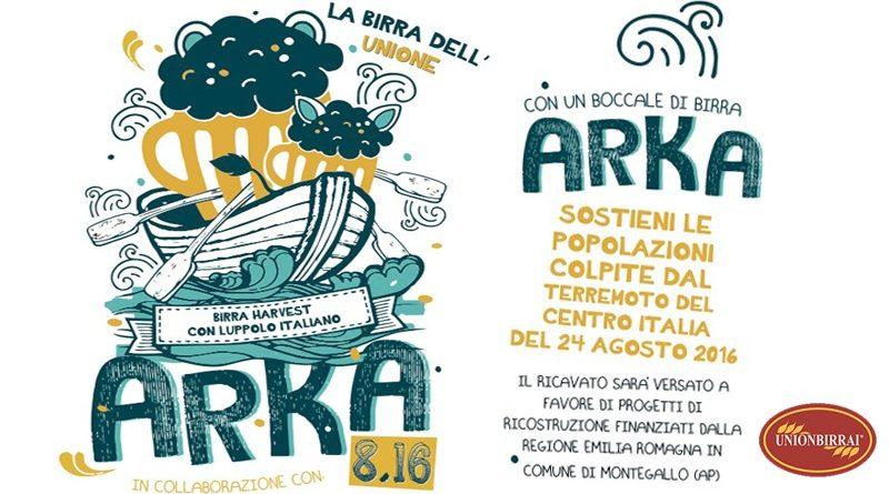 Ecco ARKA 8.16, la birra artigianale solidale con i terremotati del Centro Italia