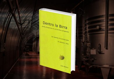 Dentro la birra artigianale: guida all'apertura di un birrificio di Lelio Bottero